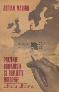 Prezente romanesti si realitati europene