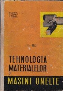 Tehnologia materialelor si masini unelte