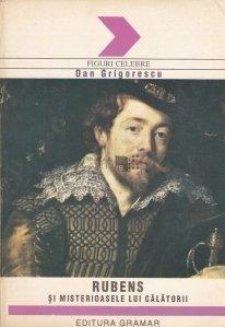 Rubens si misterioasele lui calatorii
