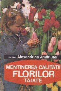Mentinerea calitatii florilor taiate