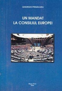 Un mandat la Consiliul Europei