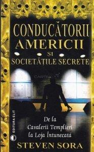 Conducatorii Americii si societatile secrete