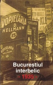 Bucurestiul interbelic - 1935