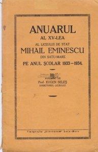 Anuarul al XV-lea al Liceului de stat Mihail Eminescu din Satu-Mare pe anul scolar 1932-1933