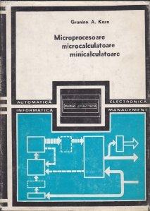 Microprocesoare. Microcalculatoare. Minicalculatoare