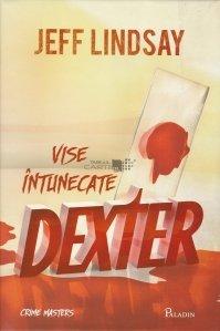 Dexter: Vise intunecate