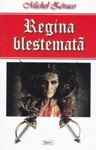 Regina blestemata