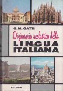 Dizionario scolastico della lingua italiana / Dictionar scolar al limbii italiene