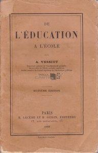 De l'education a l'ecole / De la educatie la scoala