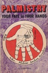 Palmistry / Chiromantie. Destinul in mainile tale