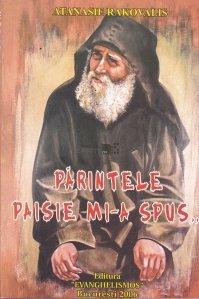 Parintele Paisie mi-a spus...
