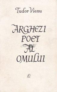 Arghezi, poet al omului