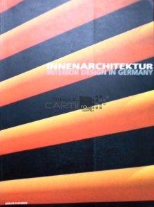 Innenarchitektur / Interior Design in Germany