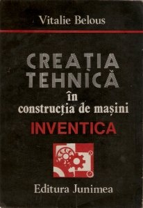 Creatia tehnica in constructia de masini