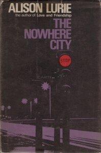 The nowere city / Orasul nicaieri