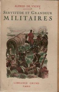 Servitude et grandeur militaires / Servitute si grandoare militara