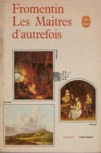 Les Maitres d'autrefois / Maestrii de odinoara