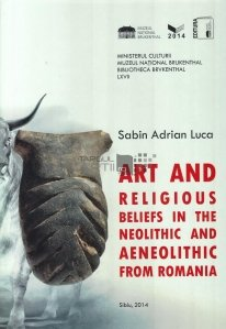 Art and religious beliefs in neolithic and paleolithic from Romania