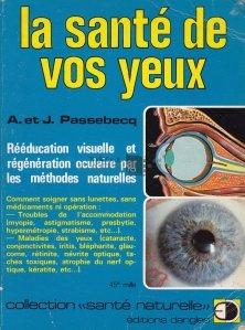 La sante de vos yeux / Sanatatea ochilor tai