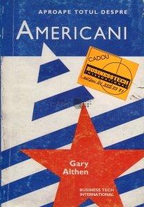 Aproape totul despre americani / American Ways