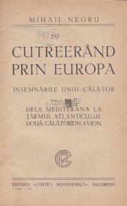 Cutreerand prin Europa