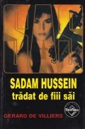 Sadam Hussein tradat de fiii sai