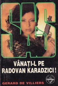 Vanati-l pe Radovan Karadzici