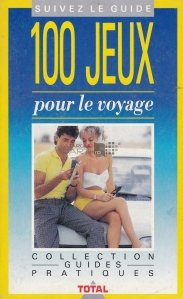100 jeux pour le voyage / 100 de jocuri pentru calatorie