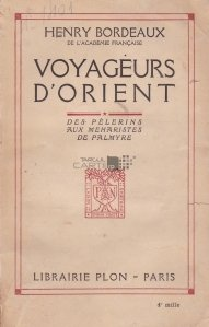 Voyageurs d'Orient / Calatorii in Orient