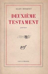 Deuxieme testament / Al doilea testament