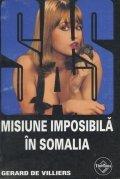 Misiune imposibila in Somalia
