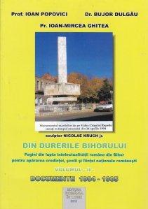 Din durerile Bihorului (pagini din lupta intelectualitatii romane din Bihor pentru apararea credintei, scolii si fiintei nationale romanesti)