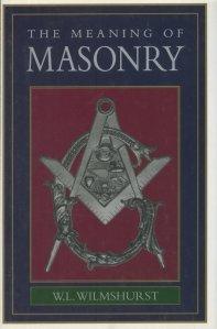 The Meaning of Masonry / Semnificatia masoneriei