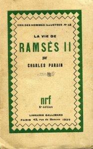 La vie de Ramses II / Viata lui Ramses II