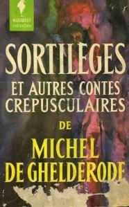 Sortileges et autres contes crepusculaires / Vrajitorie si alte povestiri crepusculare
