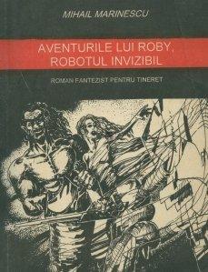 Aventurile lui Roby, robotul invizibil