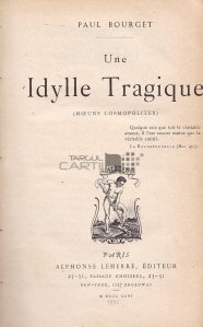Une idylle tragique / O poveste tragica