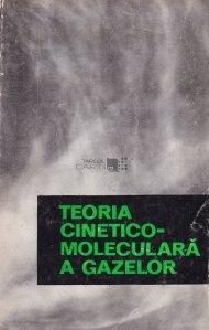 Teoria cinetico-moleculara a gazelor