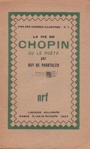 La vie de Chopin ou le poete / Viata lui Chopin