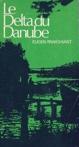 Le Delta du Danube et l'ensemble lagunaire Razelm / Delta Dunarii