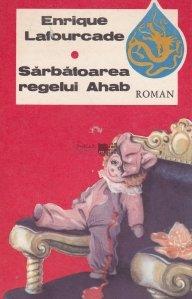 Sarbatoarea regelui Ahab