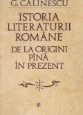 Istoria literaturii romane de la origini pina in prezent