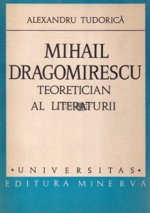 Mihail Dragomirescu, teoretician al literaturii