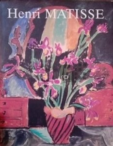 Henri Matisse / Henri Matisse: picturi si sculpturi in muzeele sovietice