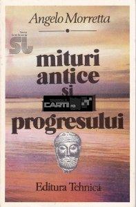 Mituri antice si mitul progresului