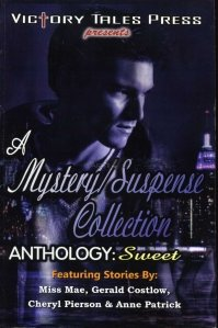 A Mystery / Suspense Collection Anthology: Sweet