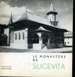 Le monastere de Sucevita / Manastirea Sucevita