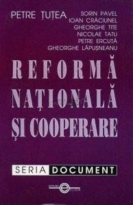 Reforma nationala si cooperare