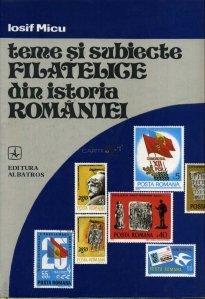Teme si subiecte filatelice din istoria Romaniei