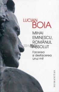 Mihai Eminescu, romanul absolut